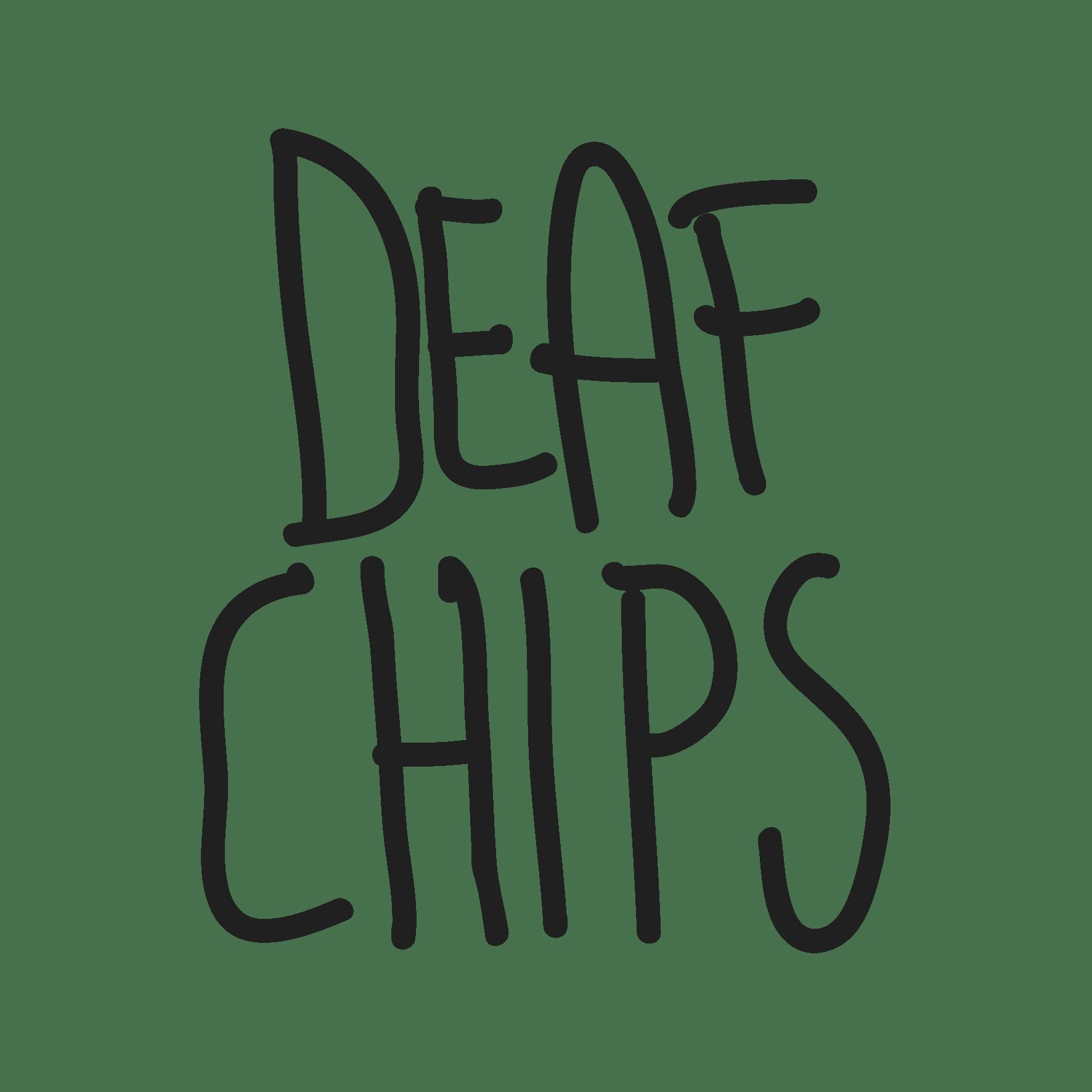 Deafchips